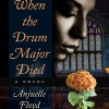 Author Watch- When the Drum Major Died – Anjuelle Floyd